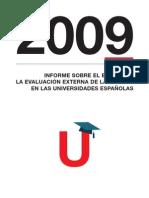 Informe sobre estado de Evaluacion Externa de la Calidad de las Universidades Españolas 2009