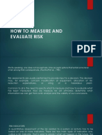 How to Measure and Evaluate Risk