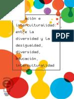 Educación e Interculturalidad Entre La Diversidad y La Desigualdad, Diversidad, Educación, Interculturalidad