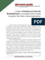 Tiago Satim Karas (RESENHA). O Estado No Centro Da Mundialização. a Sociedade Civil e o Tema Do Poder.
