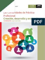 Las Comunidades de Práctica Profesional. Creación, Desarrollo y Evaluación