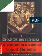 338436260-Bettelheim-Charles-La-Economia-Alemana-Bajo-El-Nazismo-I.pdf