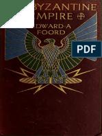 The Byzantine Empire Edward a Foord 1911