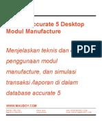 Modul Manufacture Accurate 5