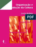 Linda Rubim Organizacao e producao da cultura.pdf