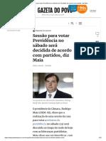 Sessão para votar Previdência no sábado será decidida de acordo com partidos, diz Maia.pdf