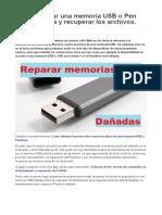 Cómo Reparar Una Memoria USB o Pen Drive Dañada y Recuperar Los Archivos