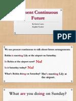 Present Continuous Future