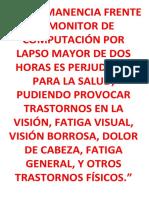 LA PERMANENCIA FRENTE AL MONITOR DE COMPUTACIÓN POR LAPSO MAYOR DE DOS HORAS ES PERJUDICIAL PARA LA SALUD.docx
