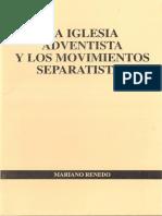 La Iglesia Adventistas y los Movimientos Separatistas