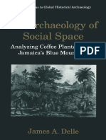 An Archaeology of Social Space Analyzing Coffee Plantations in Jamaica