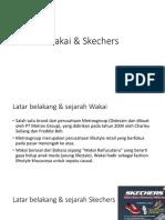Wakai & Skechers