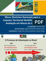Mesa Diretrizes Nacionais Para o Cadastro Territorial Multifinalitário e Avaliação Em Massa de Imóveis -Eglaisa Michelini