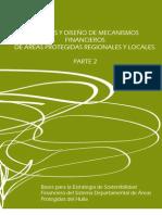 Análisis y diseño de mecanismos financieros de áreas protegidas regionales y locales. Parte 2