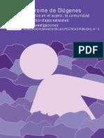 Síndrome de Diógenes Impacto en El Sujeto La Comunidad y Los Abordajes Estatales.