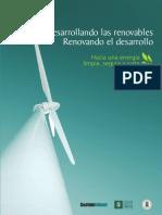 Desarrollando las renovables. Renovando el desarrollo. Hacia una energía limpia, segura y justa. (Sustainlabour, 2008)