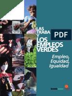 Las trabajadoras y los empleos verdes.  Empleo, Equidad, Igualdad. (Sustainlabour, 2009)