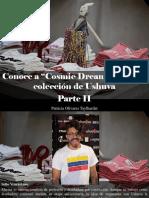 """Patricia Olivares Taylhardat - Conoce a """"Cosmic Dream"""", La Nueva Colección de Ushuva, Parte II"""