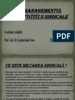 MANAGEMENTUL ACTIVITĂŢII SINDICALE.pptx