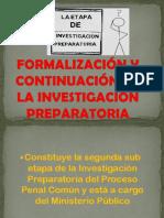 Formalización y Continuación de La Investigación Preparatoria