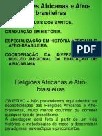 Religiões Africanas e Afro-brasileiras