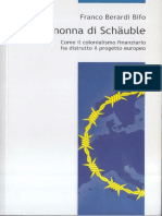 Bifo (Franco Berardi) - La Nonna Di Schäuble. Come Il Colonialismo Finanziario Ha Distrutto Il Progetto Europeo-Ombre Corte (2015)