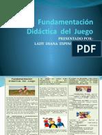 LADY - ESTRATEGIAS  LUDICAS - TAREA 1 - Fundamentación Didáctica  del  Juego.pptx