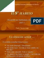 El 8º Hábito, Paula Garcia Leija, 2007-1