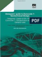 Designers' Guide to Eurocode 7