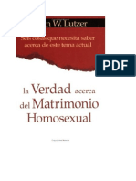 Lutzer Erwin - La Verdad Acerca Del Matrimonio Homosexual - 6 Cosas Que Necesita Saber Acerca de Este Tema