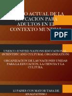 Tema 4.- Estado Actual de La Educacion Para Adultos en El Contexto Mundial