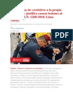 El Derecho de «Resistirse a La Propia Detención» Justifica Causar Lesiones Al Policía