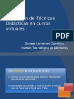 Aplicacion de Las Tecnicas Didactic As en Cursos Virtuales