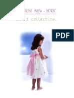 New Collection 2011 Flower Girl Dresses / Nueva Colección 2011 Vestidos para niñas de arras y trajes de comunión