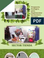 Propuesta Ecológica Para Implementar Los Sectores Del Aula