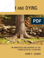 John F. Szabo - Death and Dying_ An Annotated Bibliography of the Thanatological Literature-The Scarecrow Press, Inc. (2010).pdf