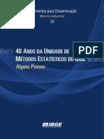 40 Anos da Unidade de Métodos Estatísticos do IBGE Alguns Passos