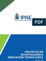 Ipae Sesion02 Proye Inv Innova Tec