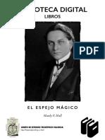 Hall, Manly P. - El Espejo Mágico (Theosophia, Julio 1934)