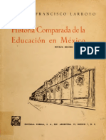 FRANCISCO LARROYO. HISTORIA COMPARADA DE LA EDUCACIÓN EN MÉXICO.pdf