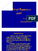 The Art of Happiness 2007