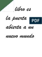 Un libro es la puerta abierta a un nuevo mundo.docx