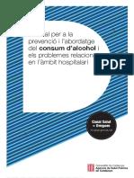Manual per a la prevenció i l'abordatge del consum d'alcohol i els problemes relacionats en l'àmbit hospitalari