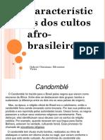 Cultos Afro Brasileiros