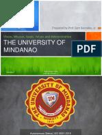 5. UM Vision Mission Goals Values and Administration Prof. Sam Bernales Jr.