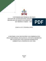 A dinâmica das inovações nas empresas do PIM
