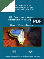 Hugo Zemelman - El Futuro Como Ciencia y Utopia