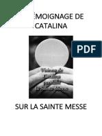 TEMOIGNAGE DE CATALINA SUR LA SAINTE MESSE