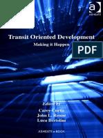 Carey Curtis, John L. Renne, Luca Bertolini - Transit Oriented Development (Transport and Mobility)