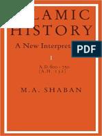 Muhammad Shaban - Islamic History_ a.D. 600 to 750, New Interpretation Volume I (1971)